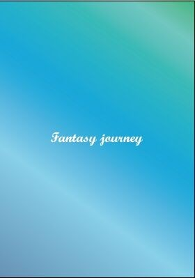 《Fantasty Journey》