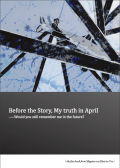 Before the Story, My truth in April