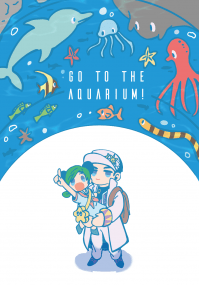 Go To The  Aquarium!