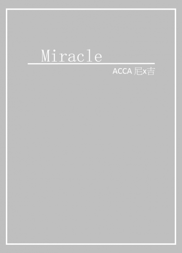 ACCA 尼吉 無料《Miracle》