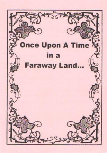 Once upon a time in a faraway land...