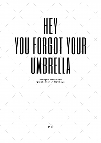 Hey, you forgot your umbrella!