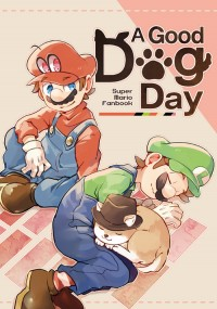 [MARIO] A Good Dog Day(好狗狗日)
