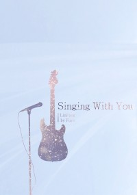 Singing with you
