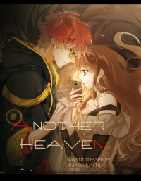 mysticmessenger 707XMC 《ANOTHER HEAVEN》