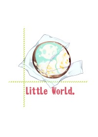 【little World.】小世界