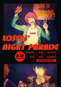 LOSERS' NIGHT PARADE