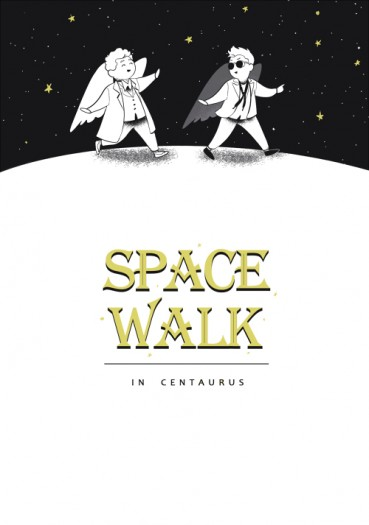 SPACE WALK in centaurus