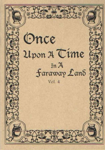 Once upon a time in a faraway land... Vol. 4