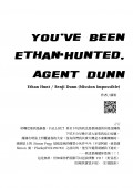 You've Been Ethan-Hunted, Agent Dunn