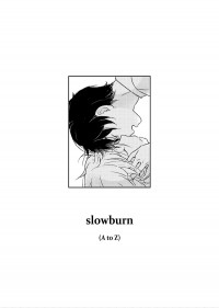 【A/Z】奈因《slowburn》 (Breathless effection特典/全插圖本)