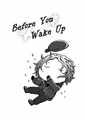 Before You Wake Up