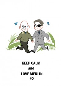 Keep Calm and Love Merlin #2