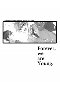 Forever, we are Young.