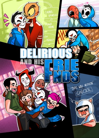 Delirious and his friends
