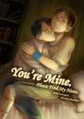 [進擊│利艾] You're Mine ──Please Find My Name (上)