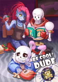 BE COOL! DUDE★UNDERTALE 搞笑四格本