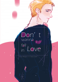 (CWT48)盾鐵。don't wanna fall in love