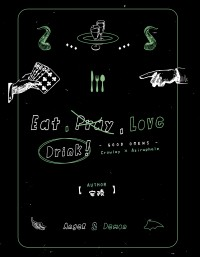 Eat, Drink, Love