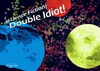 (Science Fiction)-Double Idiot!
