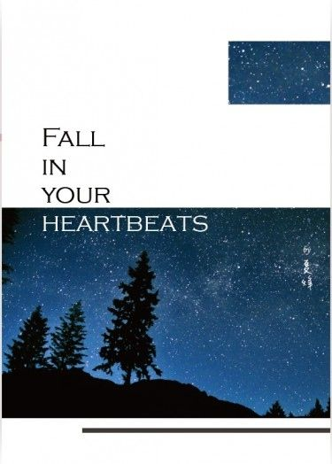 FALL IN YOUR HEARTBEATS