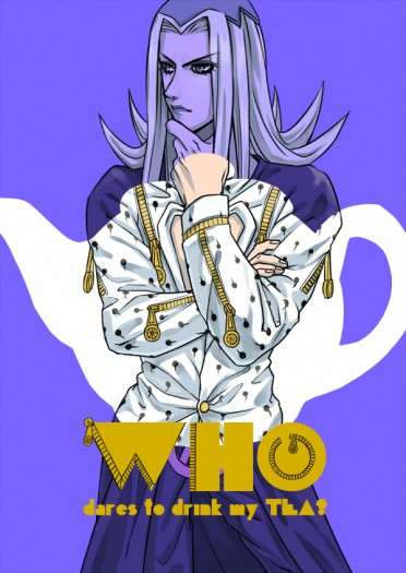 【JOJO】Who dares to drink my tea?