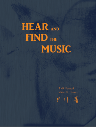 《Hear And Find The Music》