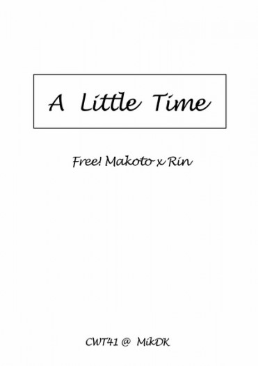 CWT41 Free!《A Little Time》真凜無料