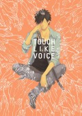 TOUCH LIKE VOICE