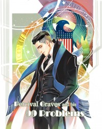 Percival Graves and his 99 Problems部長大人與他的99Problems