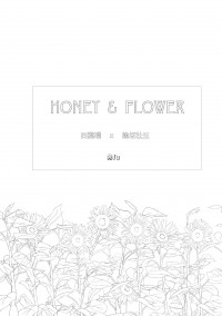 HONEY AND FLOWER