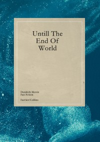 Until the end of world