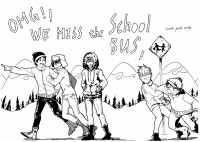 OMG!WE MISS the School Bus!