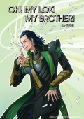 OH MY LOKI BROTHER!