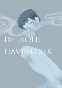 Detroit: Having Sex