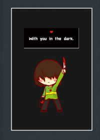 《With you in the dark.》