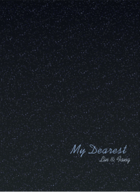 【林方林】My Dearest