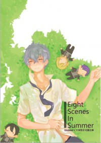 【あんスタ/UD晃】 Eight Scenes In Summer