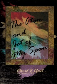 The Atom and Jot of My Span - 我生命中的滄海一粟 -
