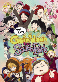 南方公園圖文合同誌《I'm Goin' Down to South Park》