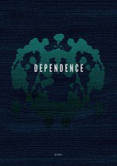 《Dependence》