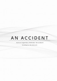 【AN ACCIDENT】Sheith無料
