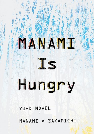 MANAMI Is Hungry