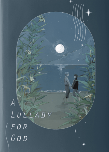 A Lullaby for God