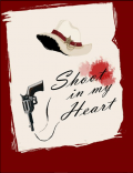Shoot in my heart