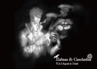 Batmani & Constantine Vol.1 Speak To Devil
