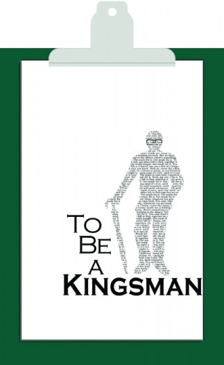 To be a Kingsman
