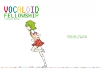VOCALOID FELLOWSHIP>>Green Nova_