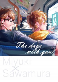 The days with you!