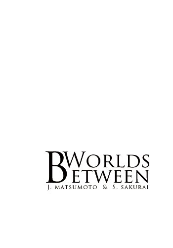 ARS JS同人小説《Between Worlds》